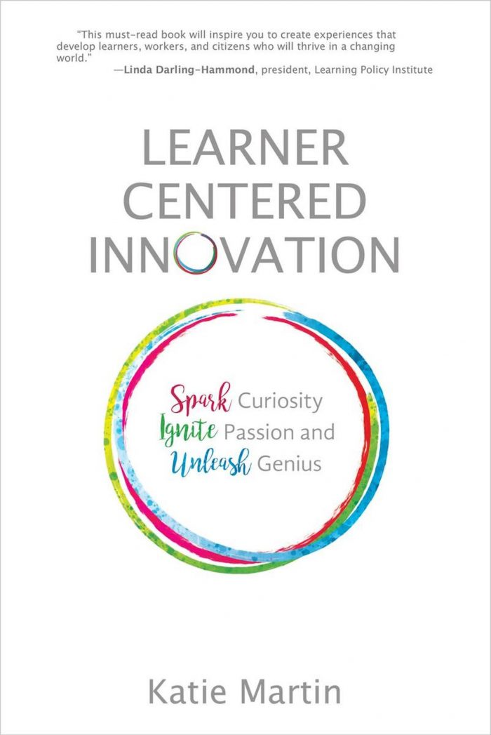 In Learner-Centered Innovation, Katie Martin discusses how schools can abandon traditional models and focus instead on the diverse talents of learners by allowing students to pursue their passions.